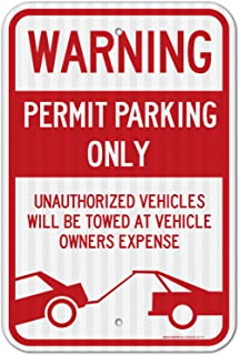 Permit Parking Sign, No Parking Sign, 12x18 3M Reflective (EGP) Rust Free .63 Aluminum, Easy to Mount Weather Resistant Long Lasting Ink, Made in USA - by SIGO Sign