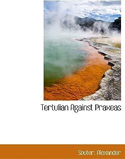 Tertulian Against Praxeas