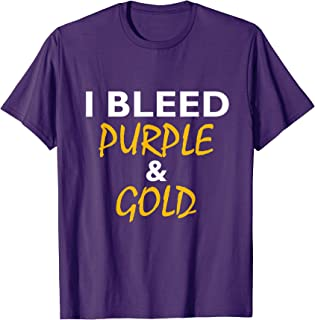 I Bleed Purple & Gold T-Shirt