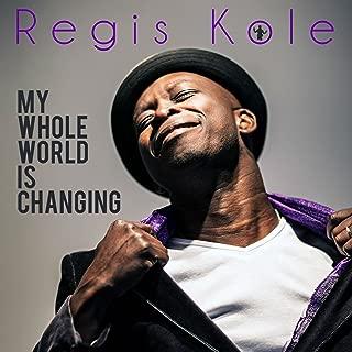 My Whole World Is Changing (feat. Lokua Kanza) [Radio Edit]