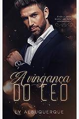 A VINGANÇA DO CEO: (LIVRO ÚNICO) eBook Kindle