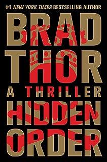 Hidden Order: A Thriller (The Scot Harvath Series Book 13)