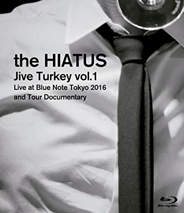 「Jive Turkey vol.1 Live at Blue Note Tokyo 2016 and Tour Documentary」 [Blu-ray]