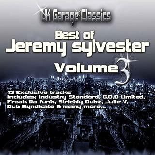 UK Garage Classics - Best of Jeremy Sylvester, Vol. 3