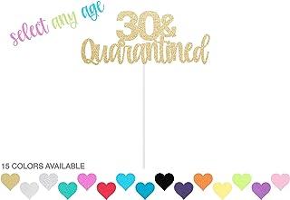 Quarantine Birthday Cake Topper - any age & color