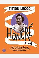 Honoré et moi (IC.VERGE) Format Kindle