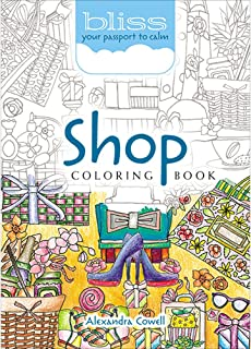 BLISS Shop Coloring Book: Your Passport to Calm (Adult Coloring)