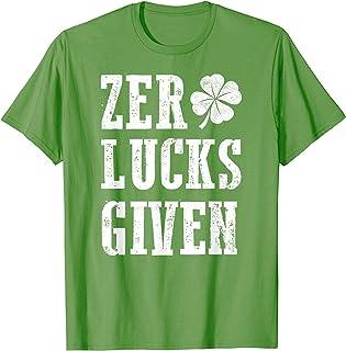 Zero Lucks Given St Patricks Day Funny Shirt