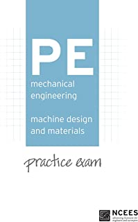 PE Mechanical Engineering: Machine Design and Materials Practice Exam