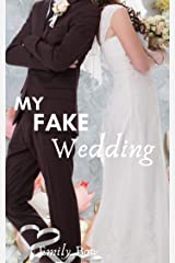 My Fake Wedding (Five Fun Billionaire Rom-Coms – The Fake to Forever Series) Kindle Edition