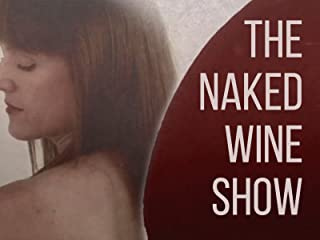 The Naked Wine Show