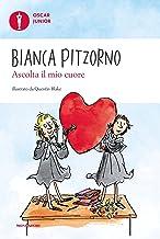 Scaricare Libri Ascolta il mio cuore. Oscar Junior PDF