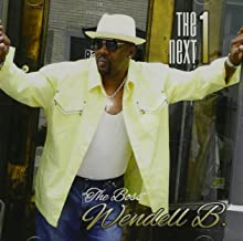 Best wendell b the next 1 Reviews
