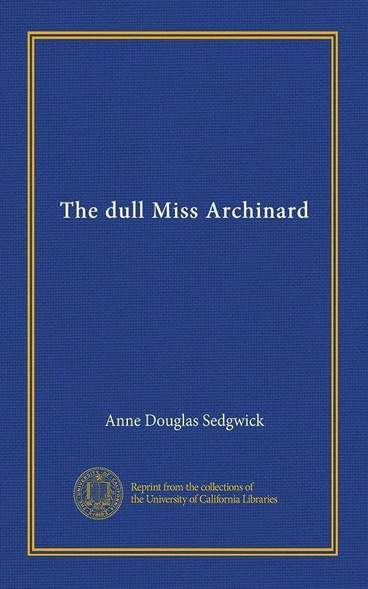 チェス路地ハードリングThe dull Miss Archinard