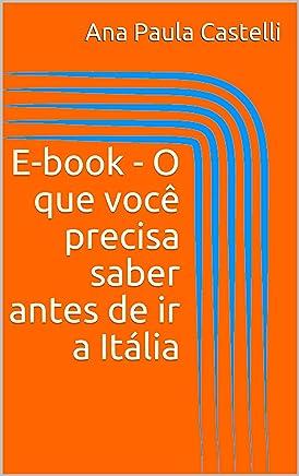 E-book - O que você precisa saber antes de ir a Itália
