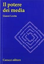 Scaricare Libri Il potere dei media PDF