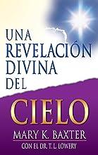Una revelación divina del cielo (Spanish Edition)