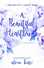 A Beautiful Heartbreak (the NYC Series Book 1)