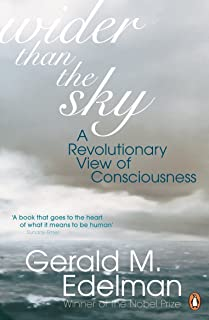 Wider Than the Sky: A Revolutionary View of Consciousness (Penguin Press Science) (English Edition)