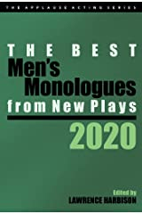The Best Men's Monologues from New Plays, 2020 (Applause Acting) Kindle Edition