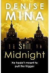 Still Midnight (Alex Morrow Book 1) Kindle Edition