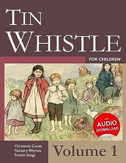 Tin Whistle for Children - Volume 1