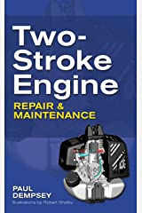 Two-Stroke Engine Repair and Maintenance Kindle Edition