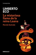 La misteriosa llama de la reina Loana /The Mysterious Flame of Queen Loana (Spanish Edition)