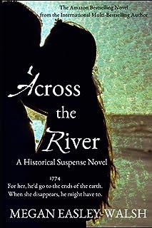 Across the River: A Historical Suspense Novel
