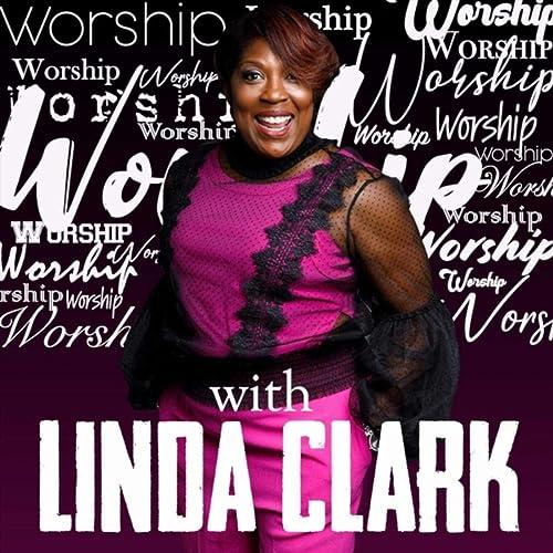 Linda Clark - Worship with Linda Clark (2019)