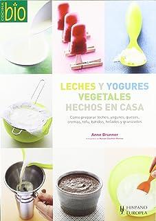 Leches y yogures vegetales hechos en casa. (Cocina Bio / Wholesome Foods) (