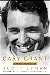 Cary Grant: A Brilliant Disguise Kindle Edition