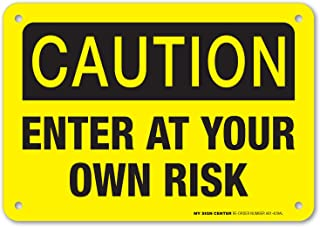 Best enter at own risk sign Reviews