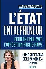 L'État entrepreneur : Pour en finir avec l'opposition public privé (Documents) Format Kindle