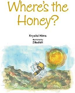 Where's the Honey?