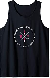 More Wine, Less Whine - Funny Sonoma California Wine Country Tank Top