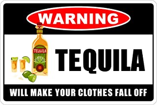 StickerPirate Warning Tequila Will Make Your Clothes Fall Off 8