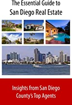 The Essential Guide to San Diego Real Estate: Insights from San Diego County's Top Agents