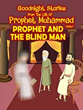 Clip: Prophet and the Blind Man - From the life of Prophet Muhammad