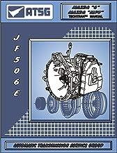 ATSG JATCO JF506E Mazda Transmission Repair Manual (JF506E Shift Solenoid Set JF506E Rebuild Kit JF506E Torque Converter Best Repair Guide Available!)
