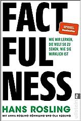 Factfulness: Wie wir lernen, die Welt so zu sehen, wie sie wirklich ist (German Edition) Kindle Edition