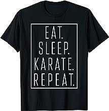 Eat Sleep Karate Repeat Funny T-Shirt