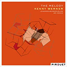kenny werner the melody