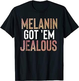 melanin got em jealous