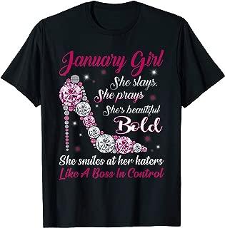Born In January Girl T Shirt She Slay Pray Beautiful Bold