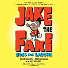 Jake the Fake Goes for Laughs: Jake the Fake Series, Book 2
