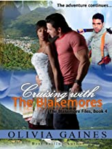 Cruising with the Blakemores (The Blakemore Files Book 4)