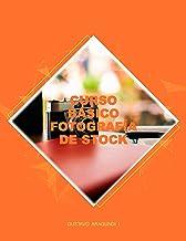 Curso básico fotografía de stock: Genera ingresos con tus fotografías