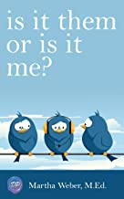 Is It Them Or Is It Me?: A Highly Sensitive Person's Guide to Family