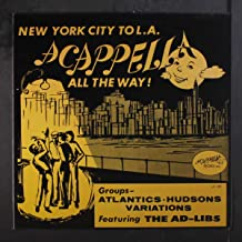 nyc to l.a., acapella all the way LP